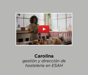 Carolina - gestión y dirección de hostelería en ESAH